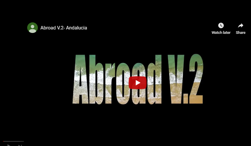 Video: Abroad V.2- Andalucia